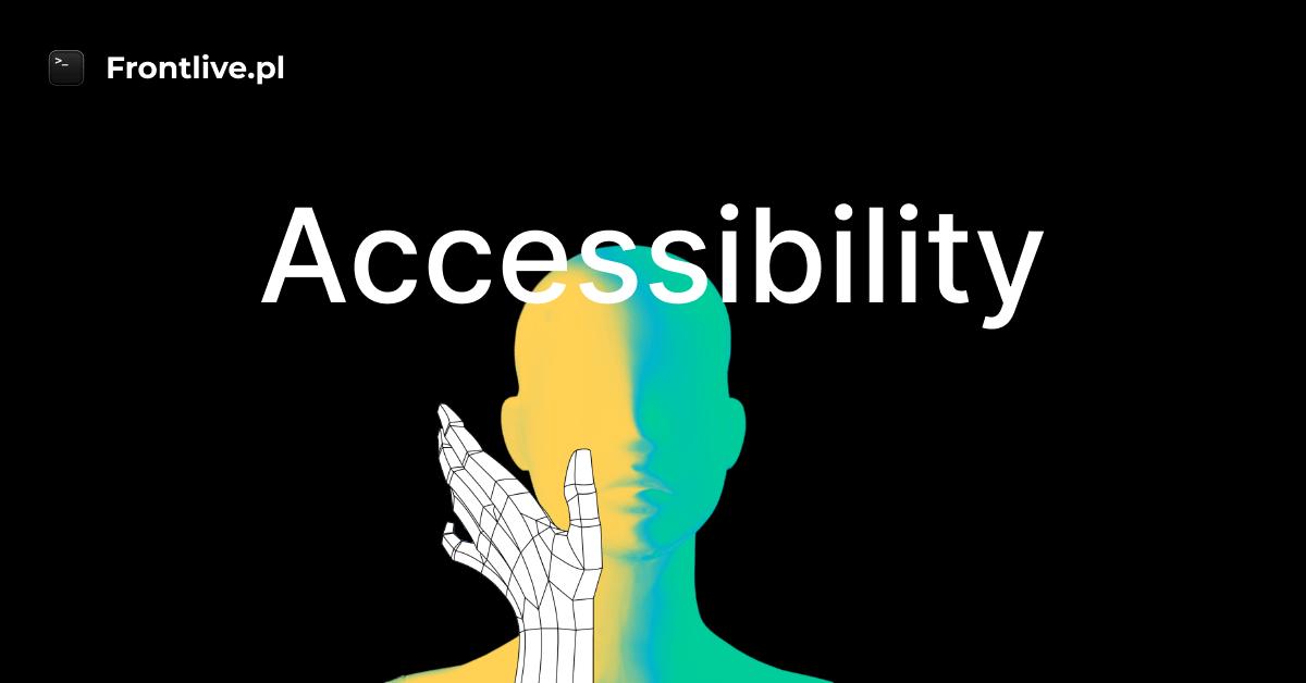 zdjęcie lub grafika do zasobu: Kurs Dostępności - Frontlive.pl